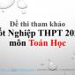 Đề thi tham khảoTốt Nghiệp THPT 2020 môn Toán Học